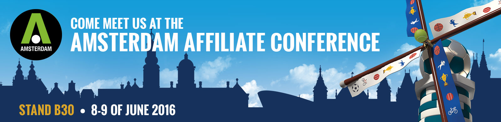 See you at the Amsterdam affiliate conference 8-9of June 2016
