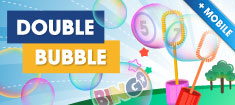 Play Double Bubble!