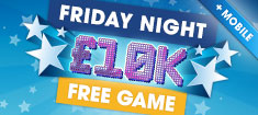 EN Friday Night £10k Free Games