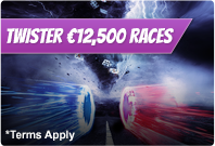 €12,500 Twister Races