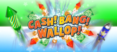 Cash Bang Wallop